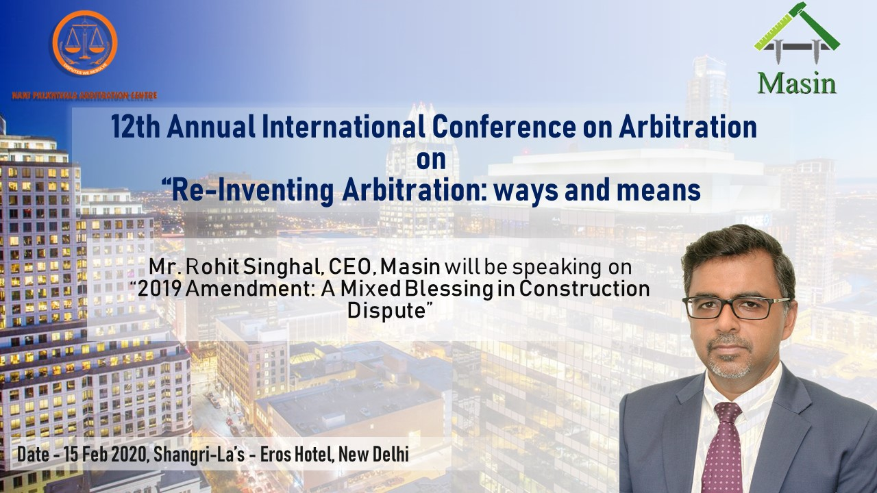 """NPA Conference """"Re-Inventing Arbitration – ways and means"""" – New Delhi, India"""